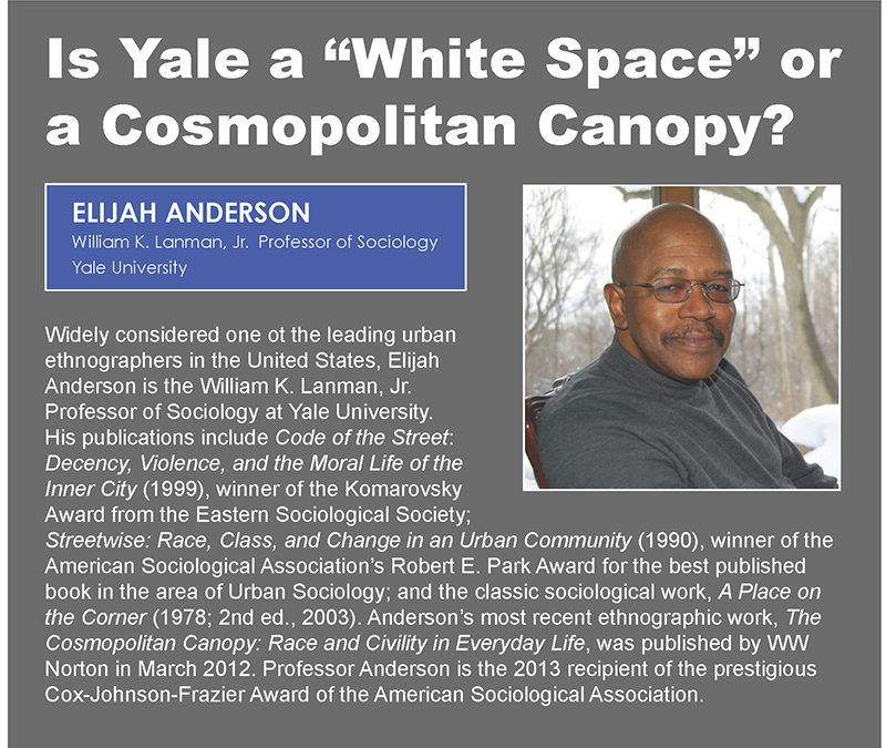 "Is Yale a ""White Space"" or a Cosmopolitan Canopy"